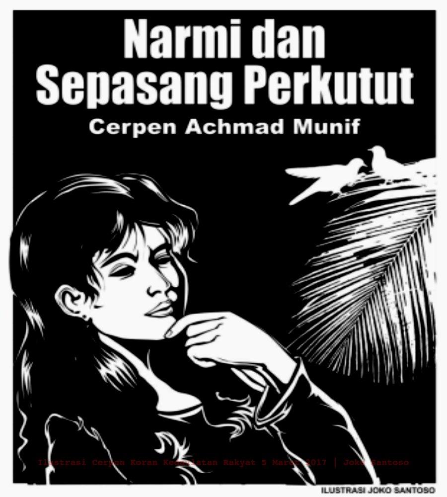 Achmad Munif Kumpulan Cerpen Koran Minggu Kliping Sastra Indonesia